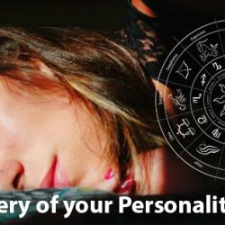 Discover the mystery of your Personality through your signs