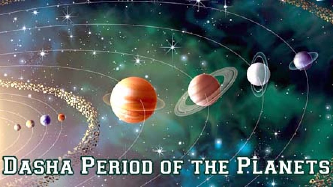 Dasha Period of the Planets: An Overview | Starstell Astrology- Live