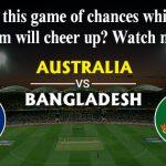 Australia vs Bangladesh, Match 26