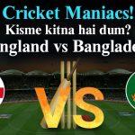 Match 12 - England Vs Bangladesh