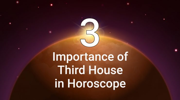 Importance of Third House in Horoscope-StarsTell