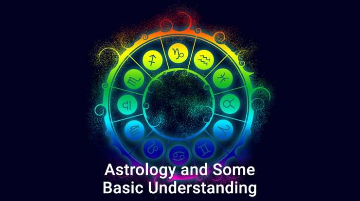 Astrology and Some Basic Understanding