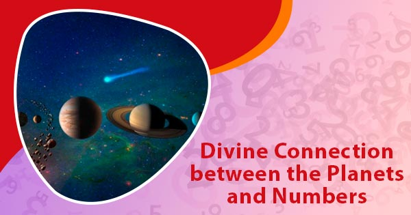 Divine Connection between the Planets and Numbers