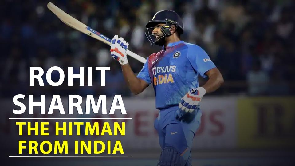 Rohit Sharma  the hitman from india