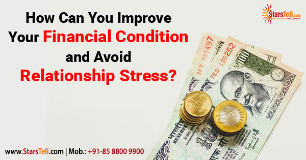 How Can You Improve Your Financial Condition and Avoid Relationship Stress