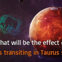 Mars transiting in Taurus sign