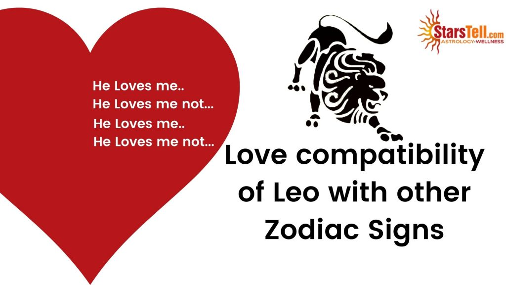 Leo Love compatibility with other Zodiac signs