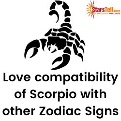 Scorpio Love Compatibility with other Zodiac signs