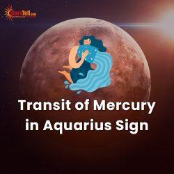 Transit of Mercury in Aquarius Sign