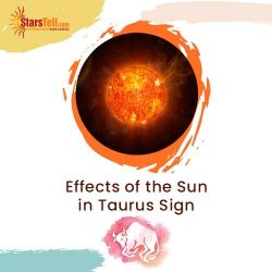 #Effects-of-the-Sun-in-Taurus-Sign