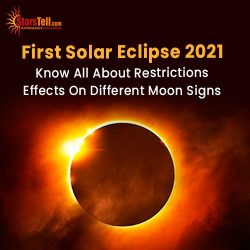 First #Solar Eclipse (सूर्य ग्रहण)2021 Know All about restrictions, effects on different Moon Signs