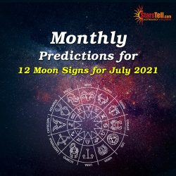 #Monthly Predictions for 12 Moon Signs for July 2021